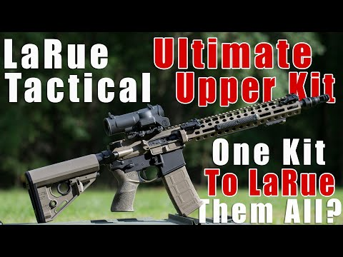 LaRue Tactical Ultimate Upper Kit [Review]