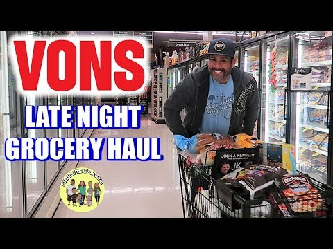 MASSIVE VONS GROCERY HAUL | LATE NIGHT SHOPPING FOR KIDS SCHOOL LUNCHES