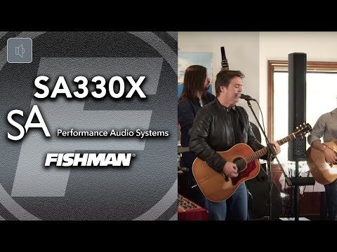 Introducing The Fishman SA330x Performance Audio System