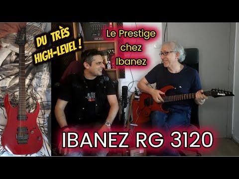 TEST : guitare IBANEZ RG3120 Prestige