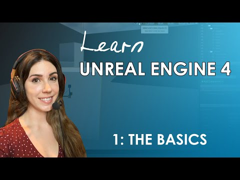 Unreal Engine 4 Beginner's Tutorial - #1: The Basics