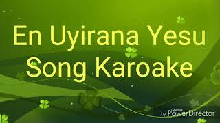 En Uyirana Yesu Song Karaoke | Tamil Christian Song |