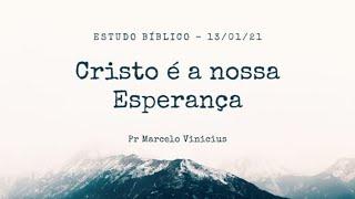 IP Central de Itapeva - Culto de Quarta Feira - Rev. Marcelo Vinicius -  13/01/2021
