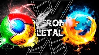 Google Chrome VS Mozilla Firefox | Confronto Letal