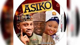 ASIKI (Time) - Olorin Agbaye Commander with Alhaji Oriyomi kehinde & Alhaja Aminat Ajao