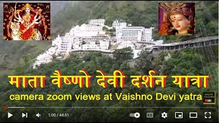 Mata Vaishno Devi yatra 2014 full journey view