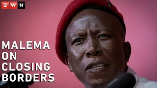 EFF leader Julius Malema said that the EFF did not agree with the government's decision to close land borders in South Africa, saying it was a 'narrow, quick fix solution'. On 11 January 2020, President Cyril Ramaphosa announced the closure of 20 land borders.