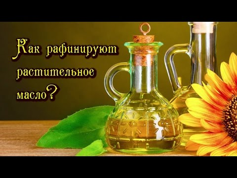 Масло растительное рафинированное - калорийность, полезные