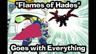"""""""Flames of Hades"""" Goes with Everything"""