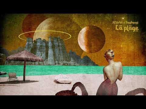Youtube: Al'Tarba x Degiheugi – La Plage