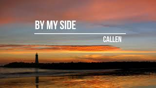 Callen - By My Side