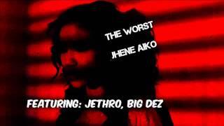 Jhene Aiko - The Worst