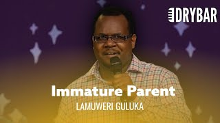 When You're Less Mature Than Your Kids. Lamuweri Guluka - Full Special
