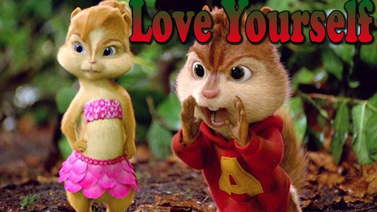 Download Chipmunks - Love Yourself (Justin Bieber) | Lyrics + Discharge