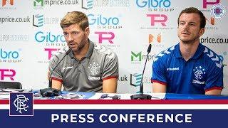 PRESS CONFERENCE | Steven Gerrard & Andy Halliday | 08 July 2019