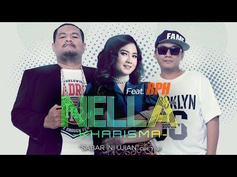 Nella Kharisma - Sabar Ini Ujian (feat. RPH) (Official Radio Release)