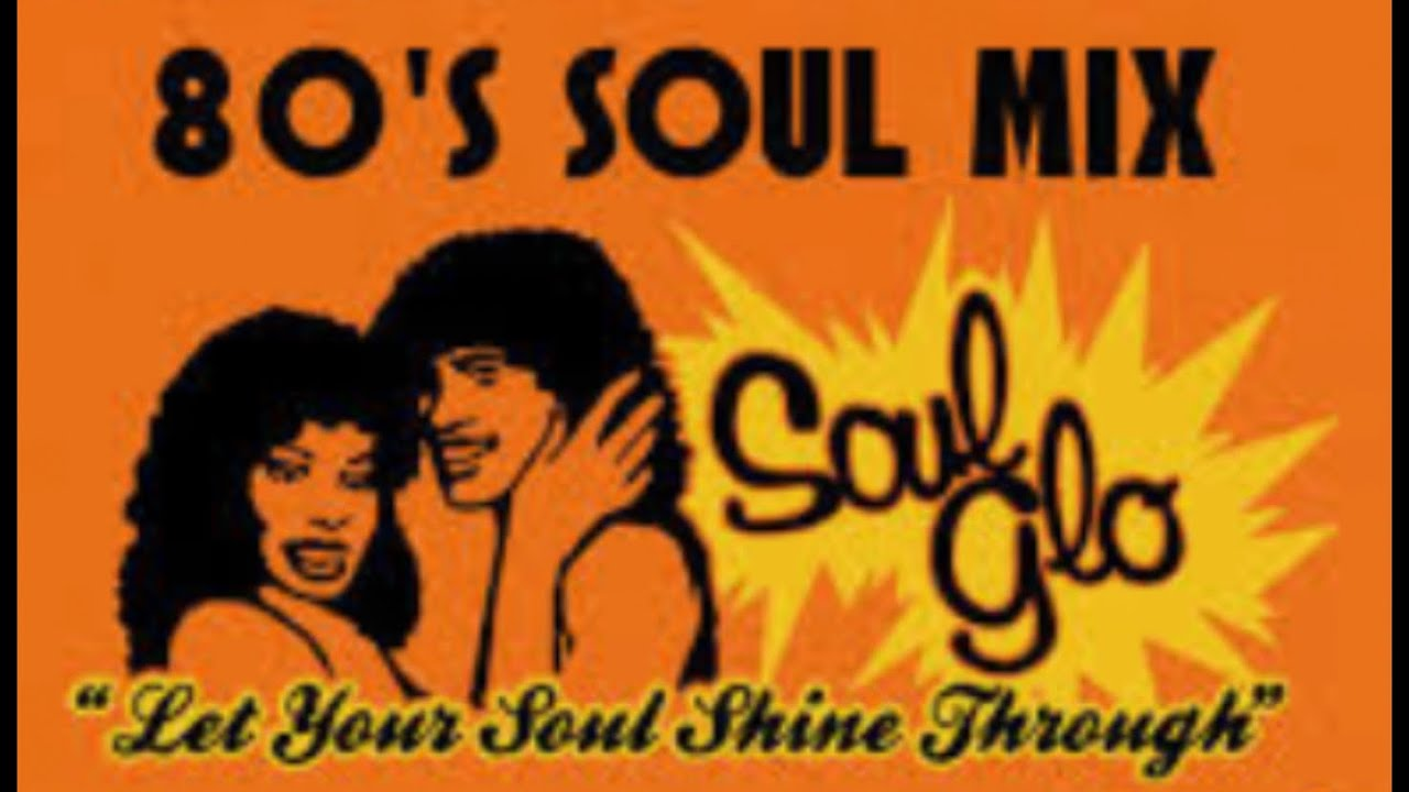 Download 80'S Souls Mix Part 2   Non Stop 80'S souls Mix   Best 80'S  Souls Mix Tape   Throw Back 80'S Souls