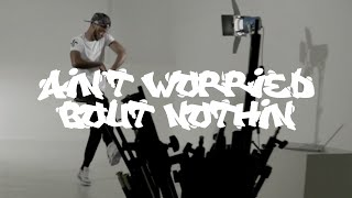 Chris Fonseca || Ain't Worried About Nothin Choreography :: By French Montana (Explicit)