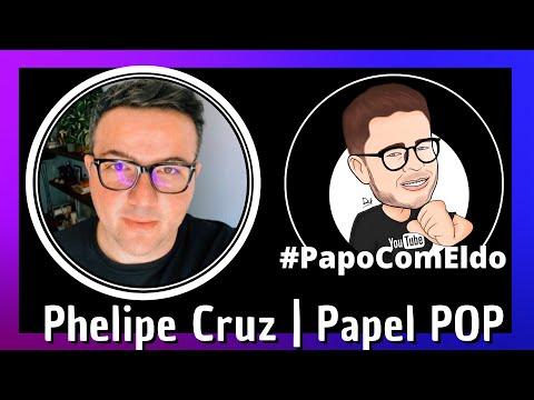 🎙PAPO COM ELDO: PHELIPE CRUZ, Ceo PAPELPOP | podcast #006