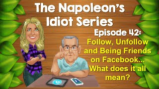 Follow, Unfollow and Being Friends on Facebook  - What does it all mean