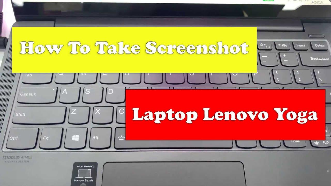 How To Take Screenshot on Laptop Lenovo