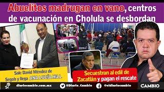 EN VIVO: Caos en la vacunación en Sn Andrés Cholula