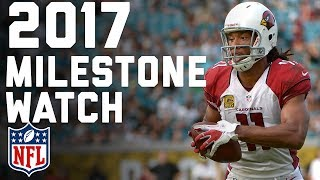 Milestones that Can be Reached in the 2017 Season | NFL
