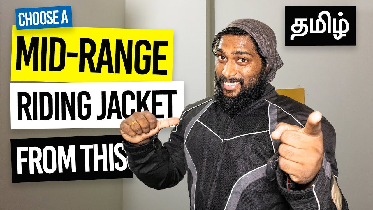 BEST RIDING JACKET for YOU! | How to choose a RIDING JACKET | Tamil