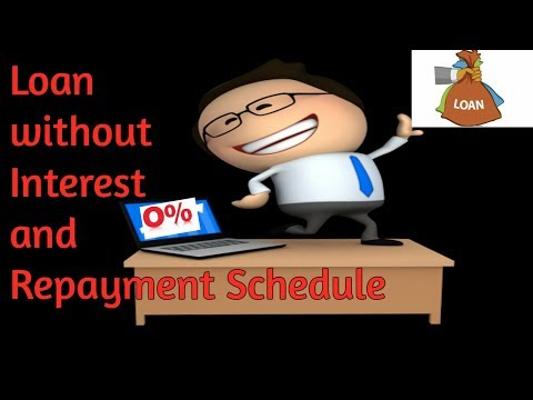 How to get Interest free loan without repayment schedule / EMI