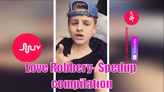 Repeat youtube video [Musical.ly Tv] Love Robbery by Kalin and Myles -Sped Up-The Best of Musical.ly compilation