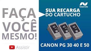 Recarga Expressa de Cartucho Canon PG 30 40 e 50 - MX-300 MX-310 MP-140 Black Vídeo Aula Toner Vale
