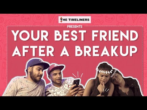 Your Best Friend After A Breakup ft. Tinder | The Timeliners thumbnail