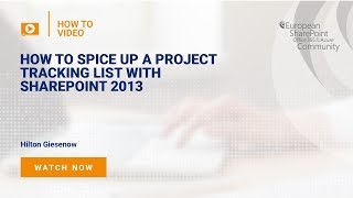 How To Spice up a Project Tracking List with SharePoint 2013
