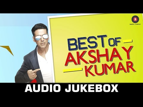 Best Akshay Kumar Songs - Audio Jukebox - All Hit Songs - Mahi Aaja / Teri Meri Kahaani...
