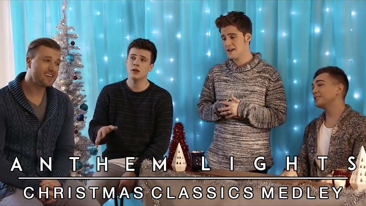 Christmas Classics Medley | Anthem Lights Mashup - YouTube