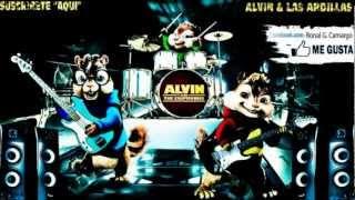 Alvin & Las Ardillas- Pon T Loca (Daddy Yankee ) (Prestige)  In HD