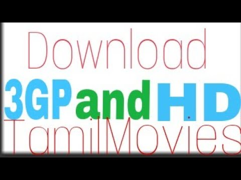Download How to download 3GP and HD Tamil movies in one website