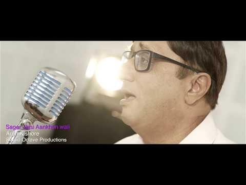 Sagar Jaisi Aankhon Wali | Arun Kishore | Studio Octave Production