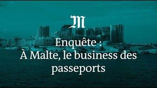 A Malte, le « business » des passeports