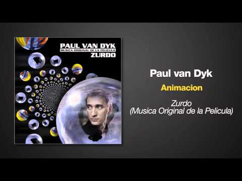 Paul van Dyk - Animacion - from the album ZURDO
