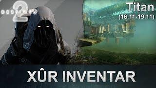 Destiny 2 Forsaken: Xur Standort & Inventar (16.11.2018) (Deutsch/German)