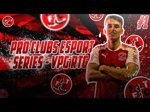 FIFA 18 Pro Clubs VPG   #1   FTFC eSports - Road to Glory!