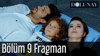 Dolunay 9. Bölüm Fragman