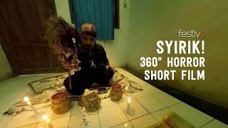 SYIRIK A 360 Horror Short Film