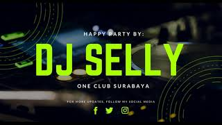 Download lagu HAPPY PARTY DJ SELLY ON THE MIX LIVE ONE CLUB SURABAYA