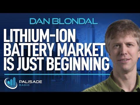 Dan Blondal: Lithium-Ion Battery Market is Just Beginning