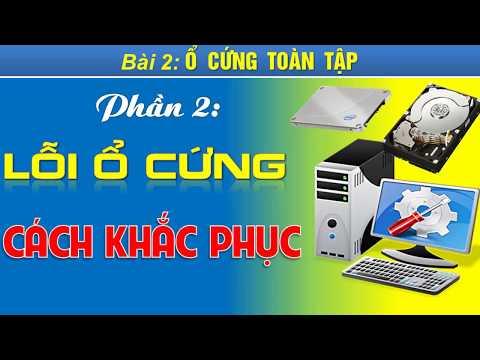 Cách Sửa Lỗi ổ Cứng HDD Máy Tính Bị Hư, Bad, Không Nhận, Không Hiển Thị