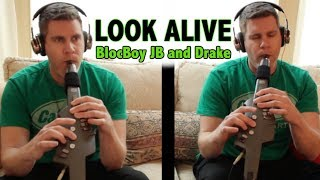 LOOK ALIVE - BlocBoy JB feat. Drake - Roland Aerophone 🎶