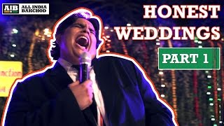 AIB : Honest Indian Weddings (Part 1)