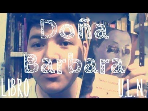 Libro: Doña Barbara De Romulo Gallegos
